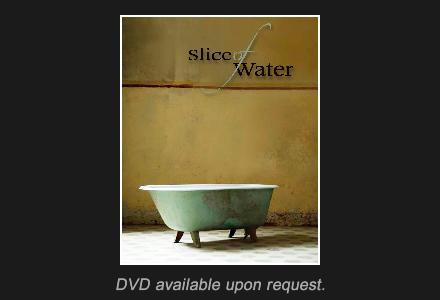 slice of water